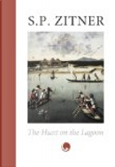 The hunt on the lagoon by Sheldon P. Zitner