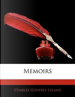 Memoirs by Charles Godfrey Leland