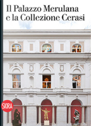 Il palazzo Merulana e la collezione Cerasi by Fabio Benzi