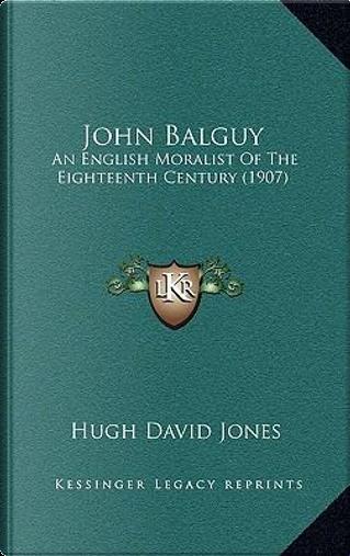 John Balguy by Hugh David Jones