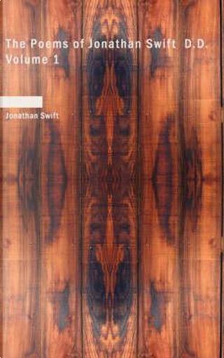The Poems of Jonathan Swift by Jonathan Swift