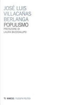 Populismo by José Luis Villacanas Berlanga
