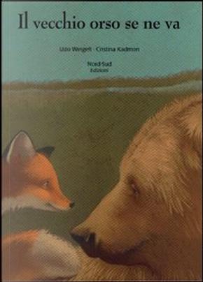 Il vecchio orso se ne va by Udo Weigelt