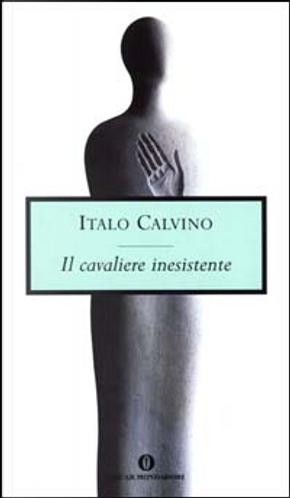 Il cavaliere inesistente by Italo Calvino