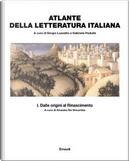 Atlante della letteratura italiana - vol. I by AA. VV.