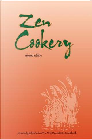Zen Cookery by Cornellia Aihara