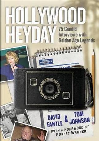 Hollywood Heyday by David Fantle