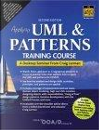 Applying UML and Patterns Training Course by Craig Larman