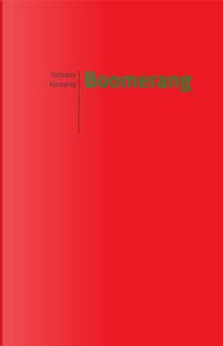 Boomerang by Tomaso Kemeny