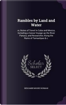 Rambles by Land and Water by Benjamin Moore Norman