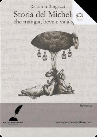 Storia del Michelasso by Riccardo Burgazzi