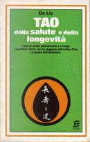 Tao della salute e della longevità by Da Liu