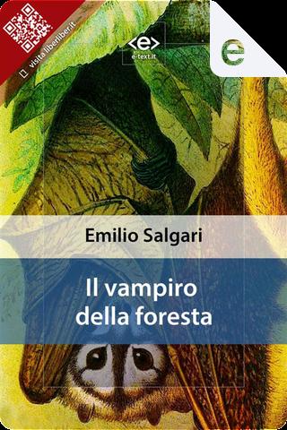 Il vampiro della foresta by Emilio Salgari