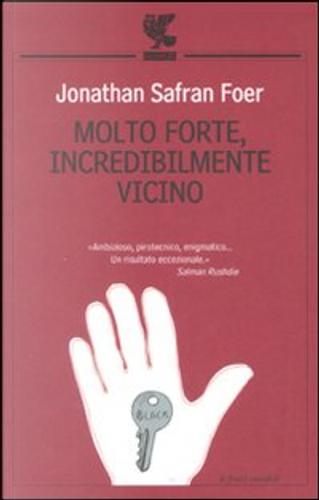 Molto forte, incredibilmente vicino by Jonathan Safran Foer