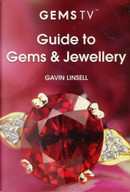 Guide to Gems & Jewellery by Gavin Linsell