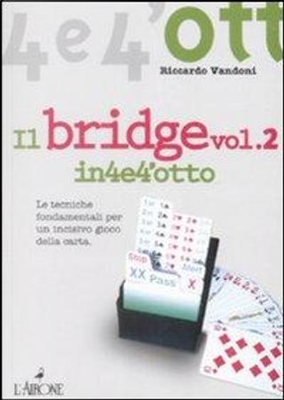 Il bridge by Riccardo Vandoni