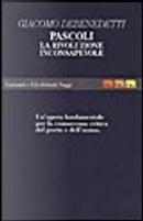 Pascoli: la «Rivoluzione inconsapevole» by Giacomo Debenedetti