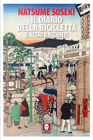 Il diario della bicicletta e altri racconti by Sōseki Natsume