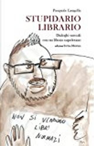 Stupidario librario by Pasquale Langella