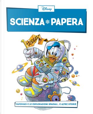 Scienza papera n. 1 by Augusto Macchetto, Diego Fasano, Roberto Gagnor, Silvano Mezzavilla