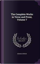 The Complete Works in Verse and Prose, Volume 7 by Professor Edmund Spenser