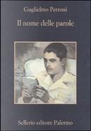 Il nome delle parole by Guglielmo Petroni