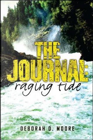 Raging Tide by Deborah D. Moore