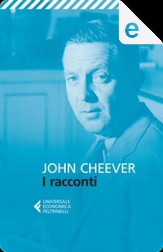 I racconti by John Cheever