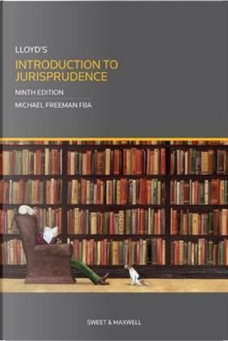 Lloyd's Introduction to Jurisprudence (Classic Series) by Michael Freeman