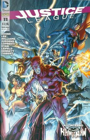 Justice League n. 11 by Aaron Lopresti, Art Thibert, Dan Jurgens, Geoff Jones, Jim Lee, Joe Bennet, Mark Poulton, Matt Ryan, Rob Liefeld, Scott Williams