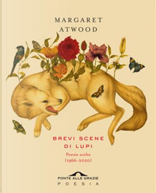 Brevi scene di lupi by Margaret Atwood