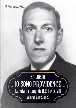 Io sono Providence - Vol. 2 by S. T. Joshi