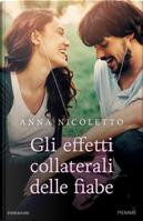 Gli effetti collaterali delle fiabe by Anna Nicoletto