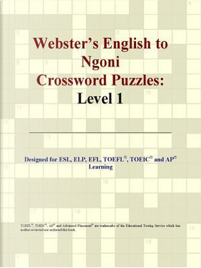Webster's English to Ngoni Crossword Puzzles by Philip M. Parker