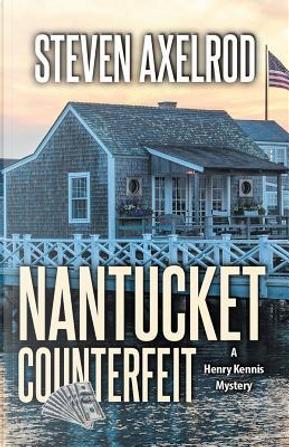 Nantucket Counterfeit by Steven Axelrod