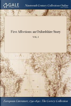 First Affections by ANONYMOUS
