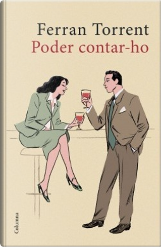 Poder contar-ho by Ferran Torrent
