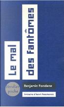 Le mal des fantômes by Benjamin Fondane