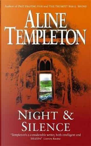 Night and Silence by Aline Templeton