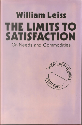 The limits to satisfaction by William Leiss