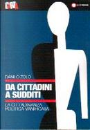 Da cittadini a sudditi by Danilo Zolo