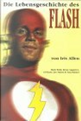 Flash Sonderband 01 by Joe Staton, Brian Augustyn, Gil Kane, Tony Palmer, Iris Allen, Mark Waid