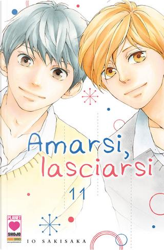 Amarsi, lasciarsi vol. 11 by Io Sakisaka