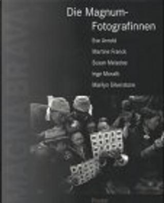 Die Magnum-Fotografinnen by Isabella Rossellini
