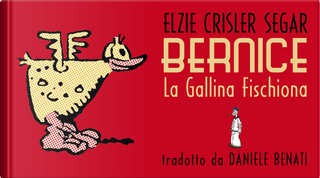 Bernice by E. C. Segar