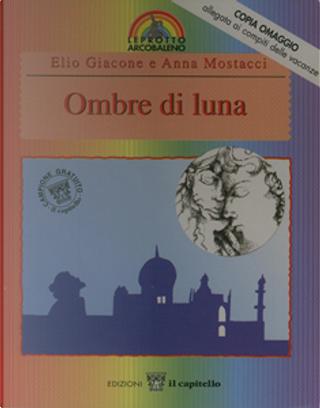 Ombre di luna by Elio Giacone