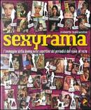 Sexyrama by Roberto Baldazzini