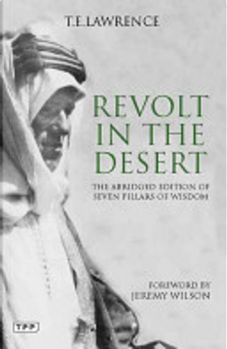 Revolt in the Desert by T. E. Lawrence