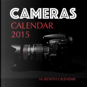 Cameras 2015 Calendar by James Bates