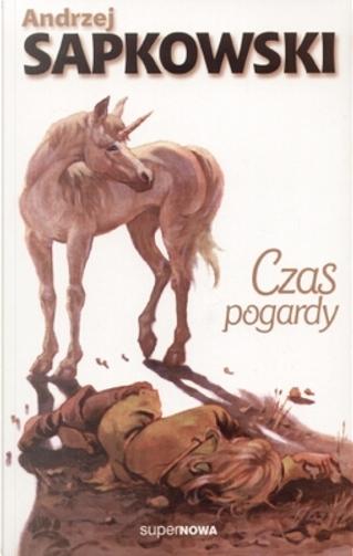 Czas pogardy by Andrzej Sapkowski